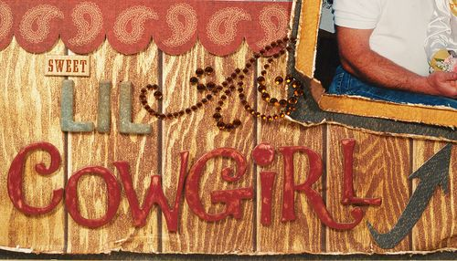 Cowgirl layout title by Susie Bentz with Want2Scrap bling and Spellbinders you are here