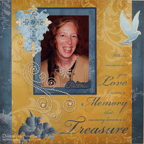 Moxxie Forever Remembered Layout by Susie Bentz Spellbinders Sentiments Want2Scrap bling t