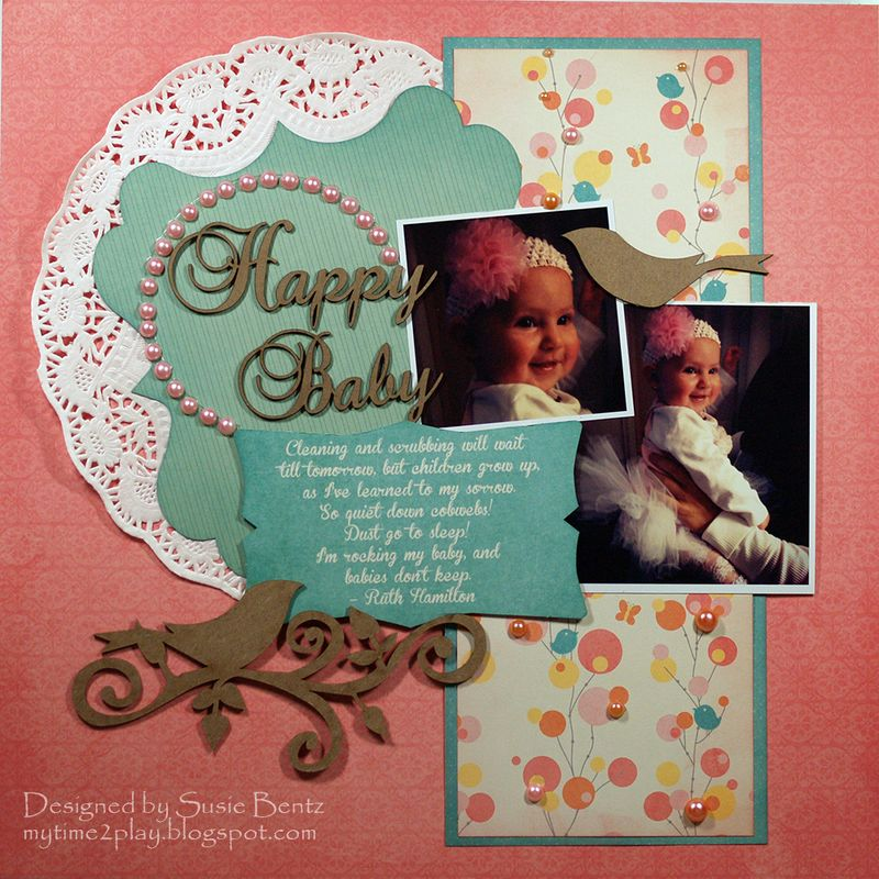 Moxxie Wee Ones Baby Layout by Susie Bentz with Want2Scrap chipboard Nestabling t
